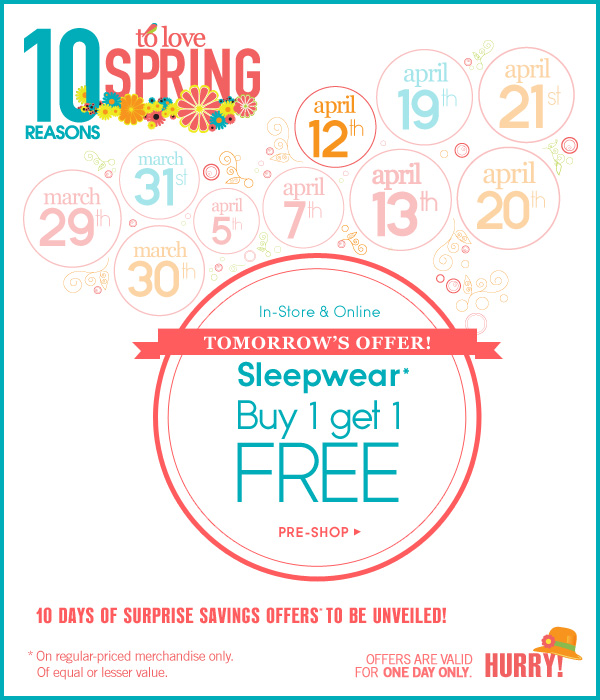 Sleepwear: Buy 1 get 1 FREE*